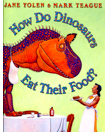 How Do Dinosaurs Eat Their Food online book